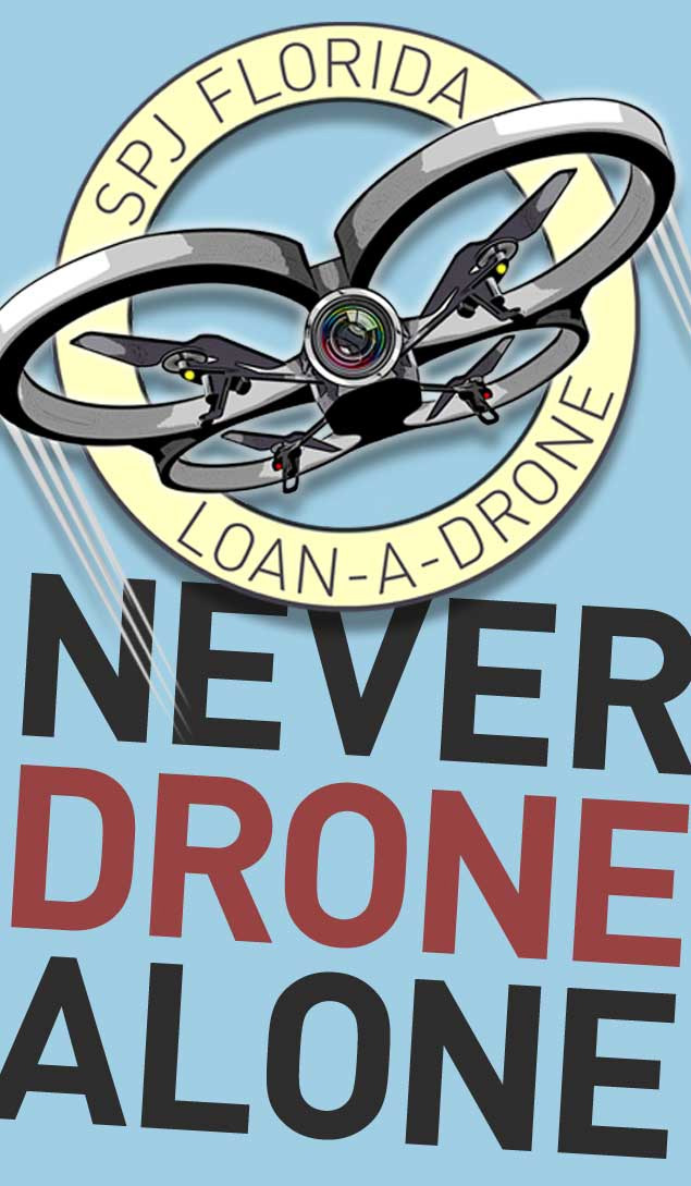 SPJ Florida never drone alone 1